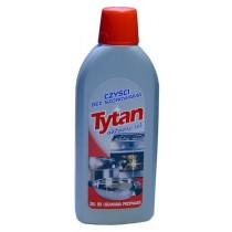 Tytan żel do usuwania przypaleń 500 g